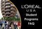 L'Oréal USA Student Programs FAQ